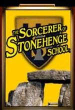 The Sorcerer Of Stonehenge School