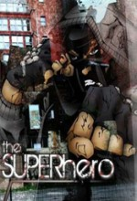 The Superhero (2007) afişi