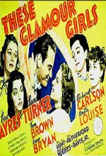 These Glamour Girls (1939) afişi