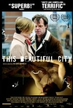 This Beautiful City (2007) afişi