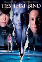 Ties That Bind (2006) afişi