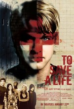 To Save A Life (2009) afişi