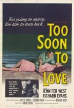 Too Soon To Love (1960) afişi