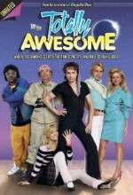 Totally Awesome (2006) afişi