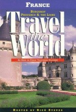 Travel The World: France - Burgundy, Provence & The Loire (1997) afişi