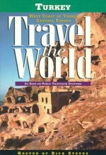 Travel The World: Turkey - West Coast Of Turkey, Central Turkey (1997) afişi