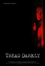 Tread Darkly