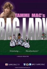 Tammi Mac's Bag Lady (2014) afişi