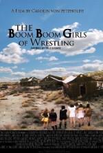 The Boom Boom Girls of Wrestling (2015) afişi