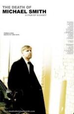 The Death of Michael Smith (2006) afişi