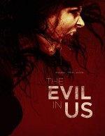 The Evil in Us (2016) afişi