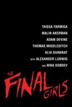 The Final Girls (2015) afişi
