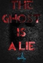 The Ghost Is a Lie (2017) afişi