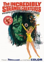 The Incredibly Strange Creatures Who Stopped Living and Became Mixed-Up Zombies!!? (1964) afişi