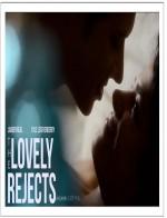 The Lovely Rejects (2013) afişi