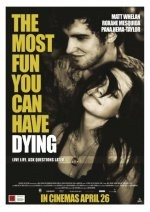 The Most Fun You Can Have Dying (2012) afişi