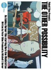 The Other Possibility (2007) afişi