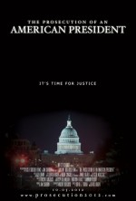 The Prosecution of an American President (2012) afişi