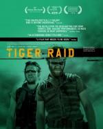 Tiger Raid (2016) afişi