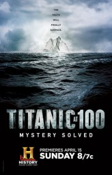 Titanic at 100: Mystery Solved (2012) afişi