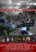Tucker's Crossing (2007) afişi