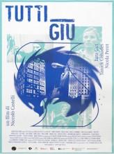 Tutti giù (2012) afişi
