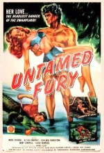 Untamed Fury (1947) afişi