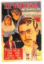 Unutulmayan Aşk (Zeynebim) (1959) afişi