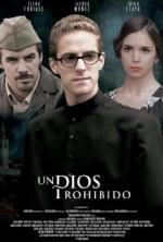 Un Dios prohibido (2013) afişi