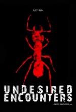 Undesired Encounters (2017) afişi