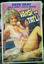 Vahşi Ve Tatlı (1978) afişi