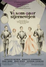 Vi Som Går Stjernevejen (1956) afişi