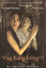 Wag Kang Lilingon (2006) afişi