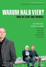 Warum Halb Vier? (2006) afişi