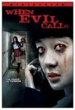 When Evil Calls (2006) afişi