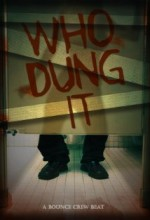 Who Dung ıt?