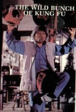 Wild Bunch Of Kung Fu (1979) afişi