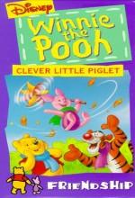 Winnie The Pooh Friendship: Clever Little Piglet (1999) afişi