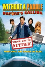 Without A Paddle: Nature's Calling (2009) afişi