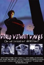 World Without Waves (2001) afişi