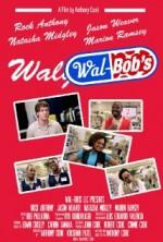 Wal-Bob's (2014) afişi