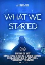 What We Started (2017) afişi