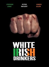 White ırish Drinkers (2010) afişi