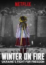 Winter on Fire: Ukraine's Fight for Freedom (2015) afişi