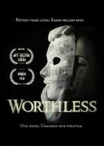 Worthless  (2016) afişi