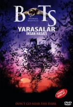 Yarasalar Insan Hasatı (2007) afişi