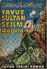 Yavuz Sultan Selim Ağlıyor (1952) afişi