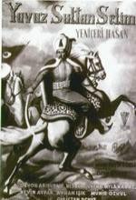 Yavuz Sultan Selim Ve Yeniçeri Hasan