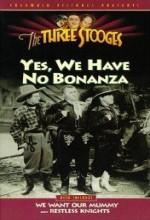 Yes, We Have No Bonanza (1939) afişi