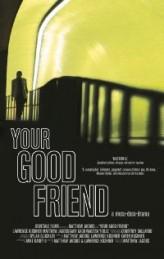 Your Good Friend (2012) afişi